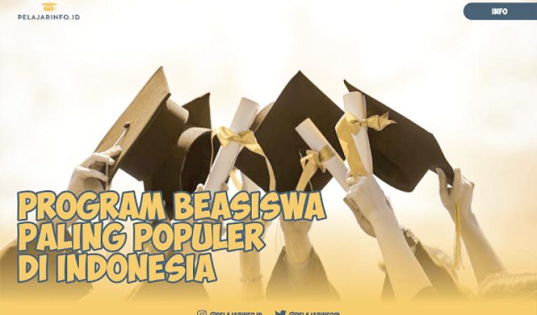 Program Beasiswa Paling Populer di Indonesia