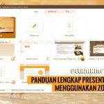 Panduan lengkap Presentasi menggunakan Zoom