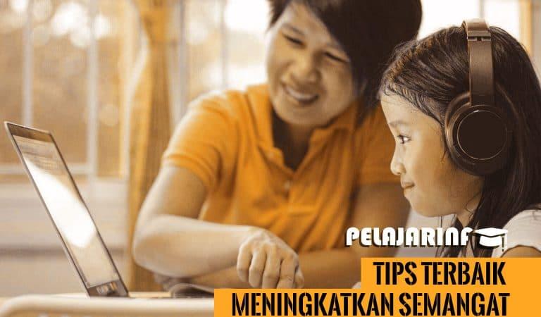 Tips Terbaik Meningkatkan Semangat Belajar Anak