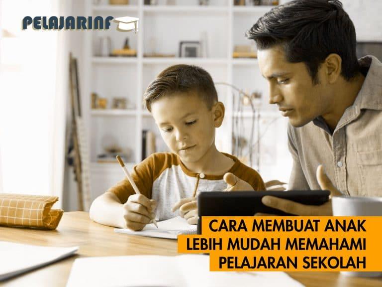 cara membuat anak mudah memahami pelajaran